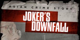 Joker's Downfall