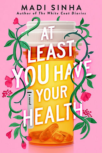 At Least you have your health.jpg