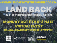 Land Back and the Third Reconstruction: A Truth Commission with the Shinnecock Nation