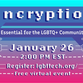 LGBT Tech, Internet Society Release New Encryption Infographic, Host Encryption Conversation