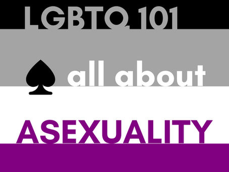 Week 4: Asexuality & Aromanticism