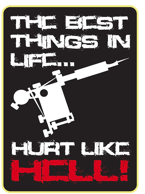 125 The Best Things In Life Hurt Like Hell Window Sticker