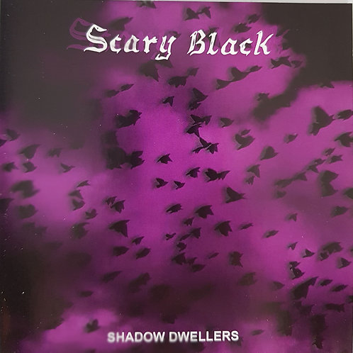 CD Scary Black-Shadow Dwellers