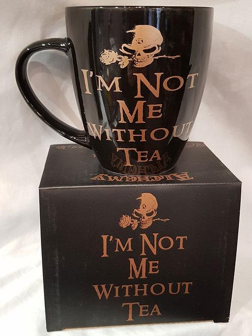 Mug I'm Not Me Without Tea
