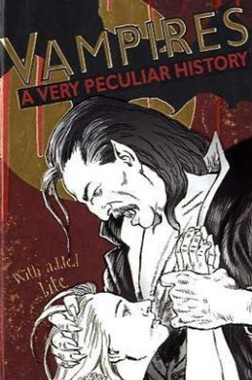 Vampires A Very Peculiar History