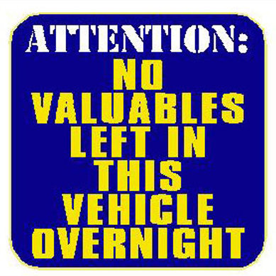 USR08 No Valuables Left In This Vehicle Overnight Window Sticker