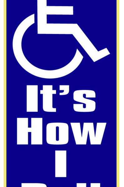01 Disabled: It's How I Roll Window Sticker