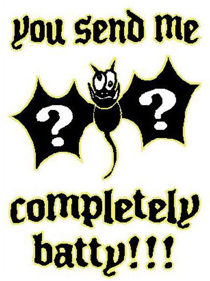 MA38 You Send Me Completely Batty Window Sticker