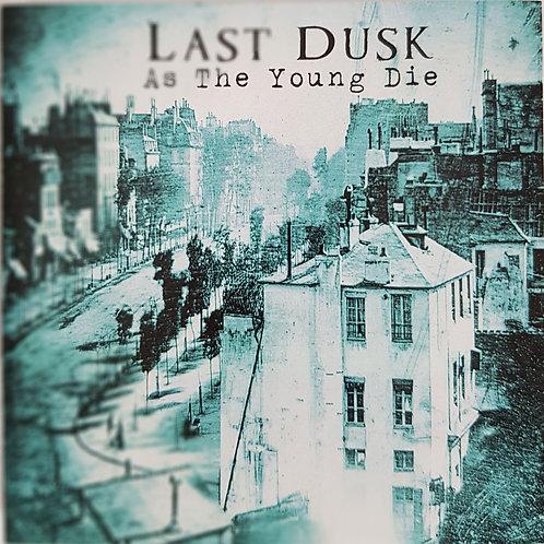 CD Last Dusk - As The Young Die