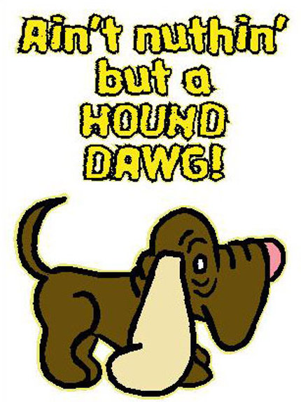 MA08 Ain't Nothin' But A Hound Dawg Window S