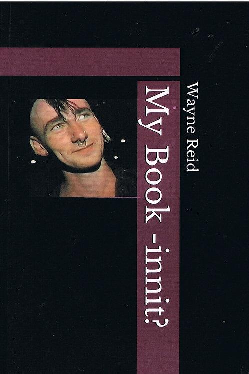 By Book Innit? By Wayne Reid