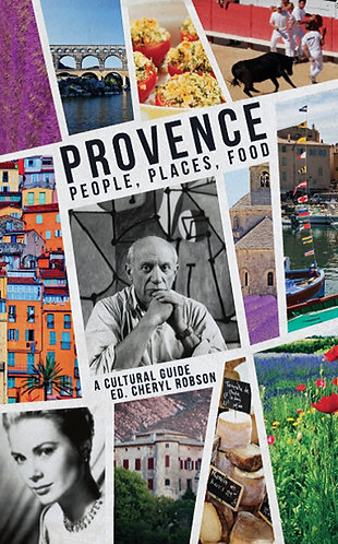 PROVENCE: PEOPLE PLACES FOOD