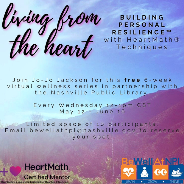 Living From The Heart: Building Personal Resilience™ with HeartMath® Techniques