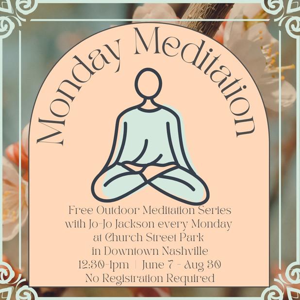 Free Monday Meditation at Church Street Park
