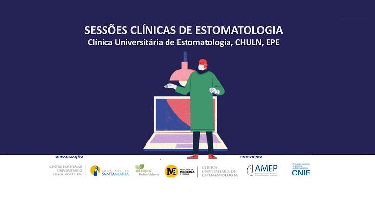 Sessões Clínicas de Estomatologia | CHULN