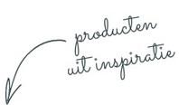 Inspiratie producten tekst_edited_edited