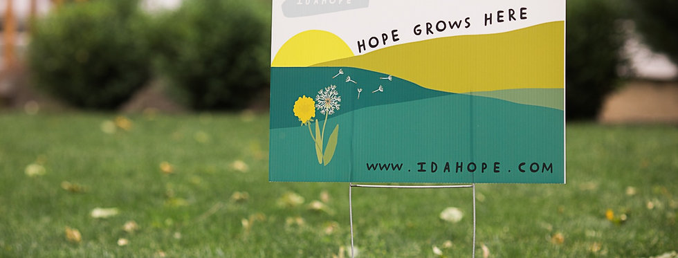 Hope Grows Here Yard Sign