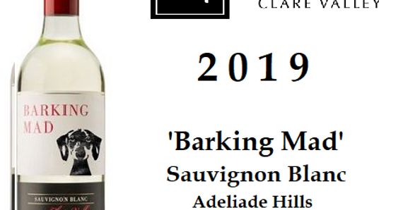2019 Barking Mad Sauvignon Blanc Pack of 12  bottles