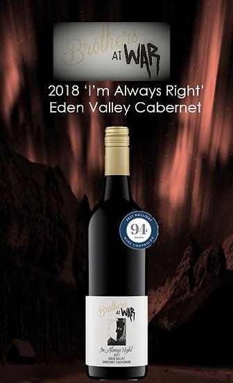 2018 'Im Always Right' Eden Valley Cabernet