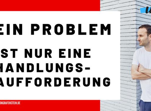 PROBLEME LÖSEN LEICHT GEMACHT - SO KOMMST DU ANS ZIEL