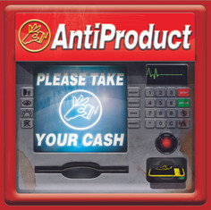 AntiProduct Please Take Your Cash album cover