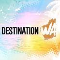 Destination WA
