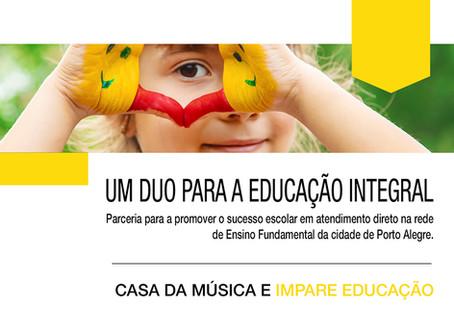 Um Duo para a Educação Integral da rede de ensino de Porto Alegre/RS: Impare e Casa da Música