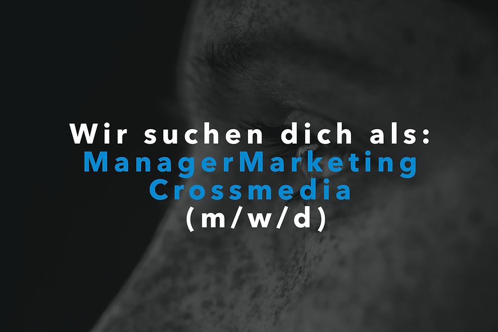 Stellenangebot Manager Marketing Crossmedia (m/w/d) Standort Schwabach B&M Marketing
