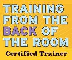 "Now Offering ""Training from the Back of the Room"" course!"