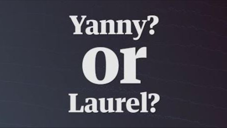 Is it Laurel or Yanny and why should I care?