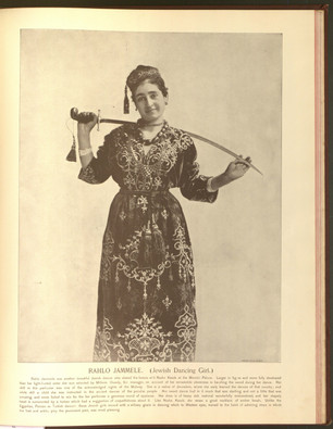 """Rahlo Jammele (Jewish Dancing Girl)."" Oriental and Occidental, Northern and Southern: Portrait Types of the Midway Plaisance. St. Louis: N.D. Thompson, 1894."