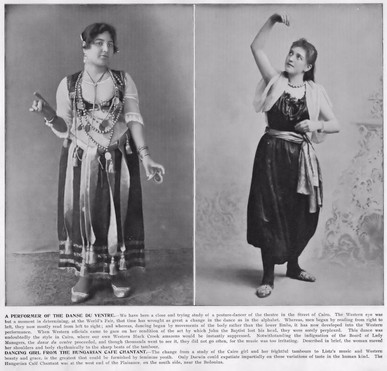 """A Performer of the Danse Du Ventre, and the Dancing Girl from the Hungarian Cafe Chantant."""
