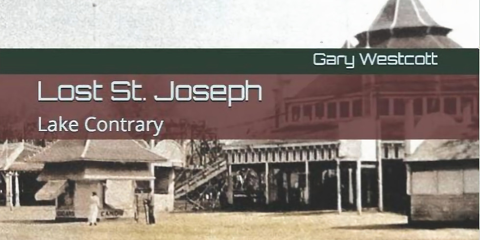 Book Signing for Lake Contrary: Lost St. Joseph - Gary Westcott