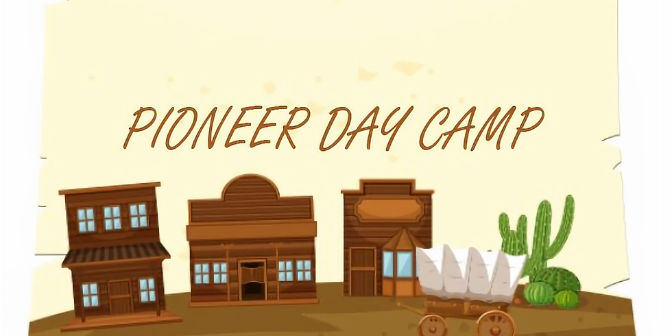 Pioneer Day Camp PM session