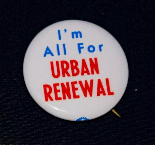 Urban Renewal Button