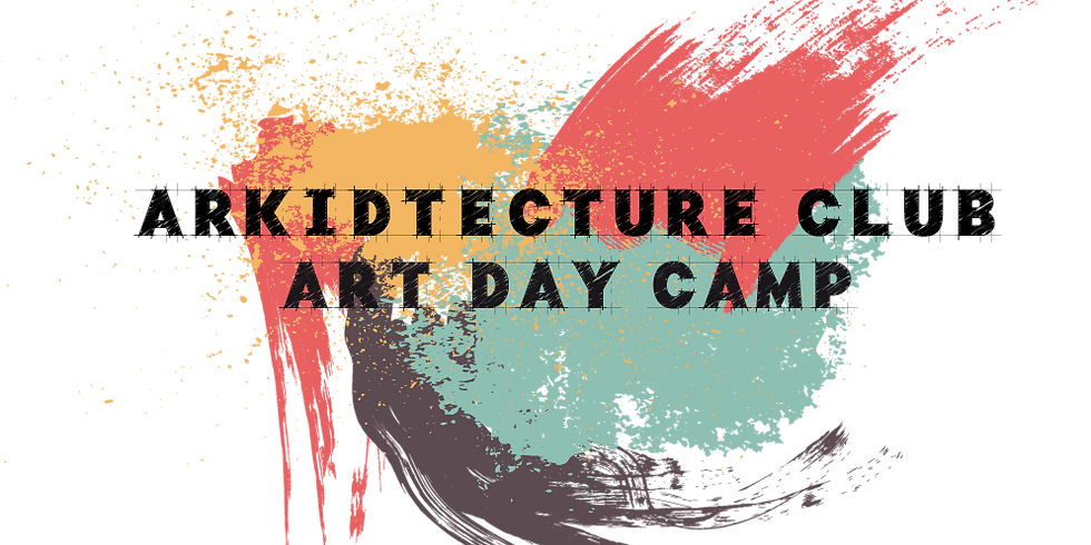 ArKIDtecture Art Day Camp AM Session