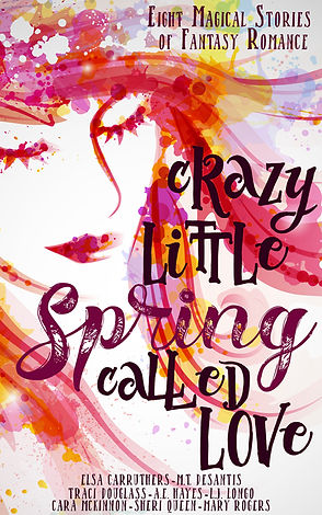 Crazy Little Spring Called Love.jpg