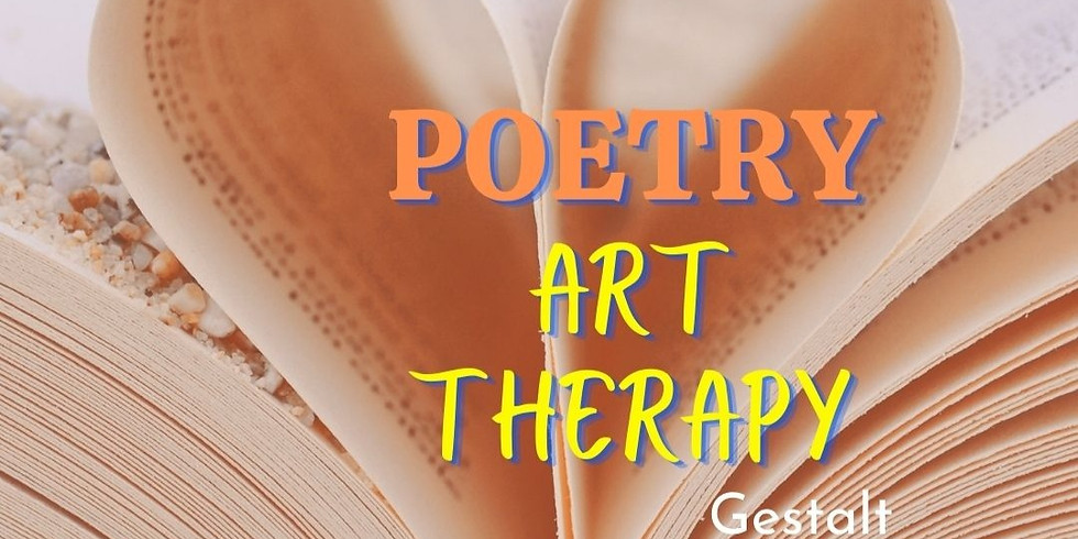 Poetry Art Therapy CAT© a Gestalt Approach
