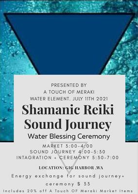 Shamanic Reiki Sound Journey + Water Blessing