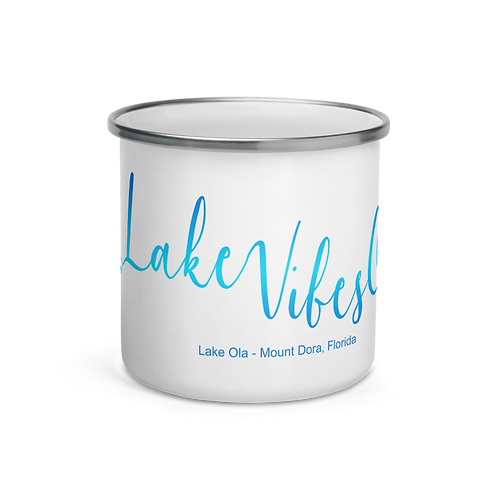 Lake Vibes Only Special Request. Enamel Mug