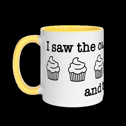 I saw the cake... Mug with Color Inside
