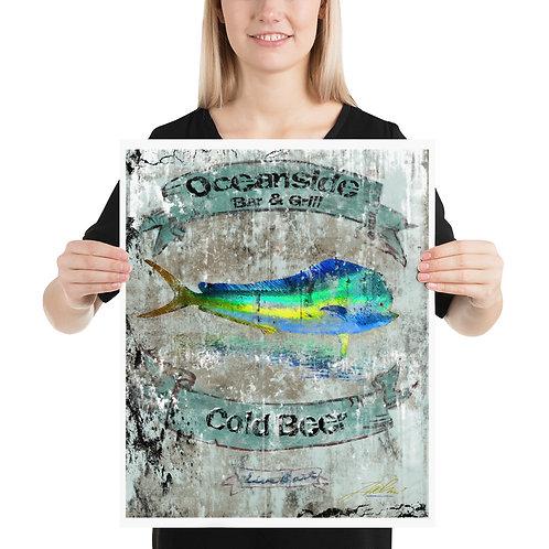 Oceanside Bar & Grill Mahi Poster (16x20)