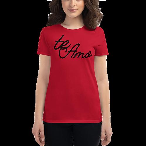 Te Amo Women's short sleeve t-shirt
