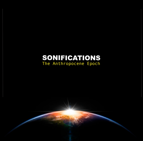 sonifications_the_anthropocene_epoch.png