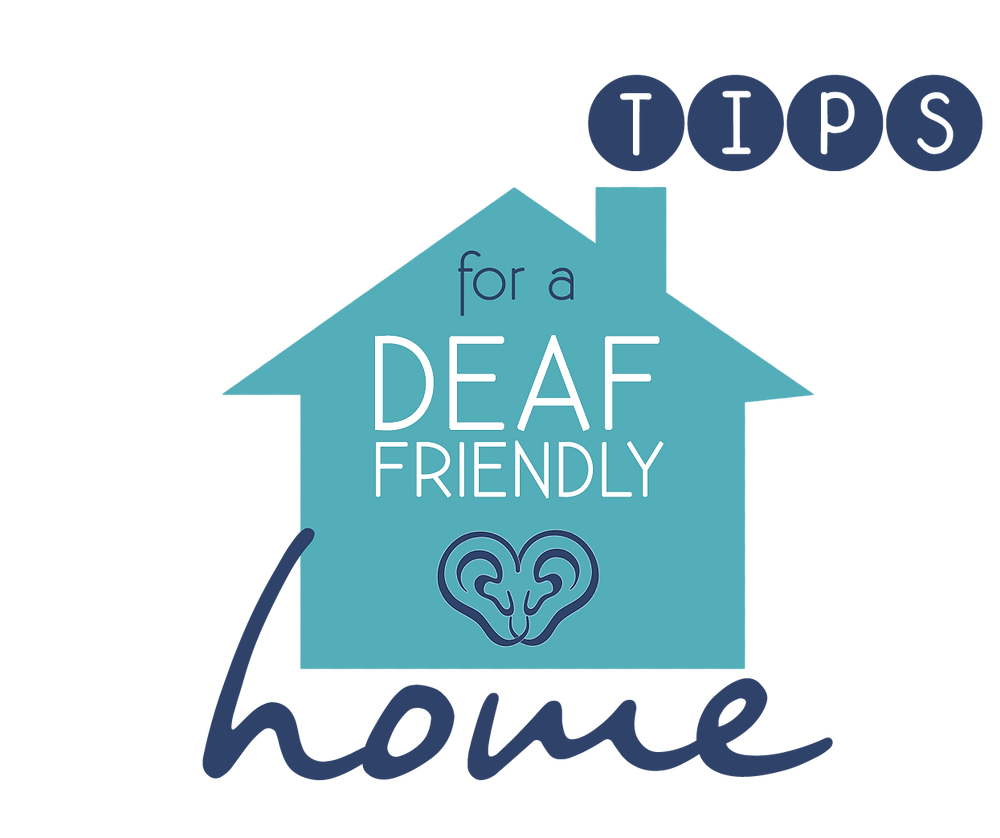 Tips for a Deaf-friendly home - Deaf Awareness Week