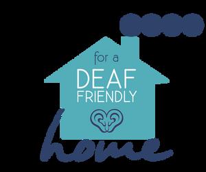 Tips for a Deaf-friendly home - Deaf Awareness Week