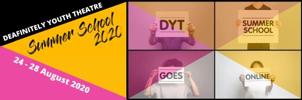 Deafinitely Youth Theatre Summer School 2020