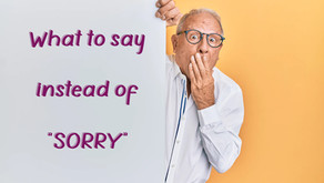 Sorry is as Sorry does…