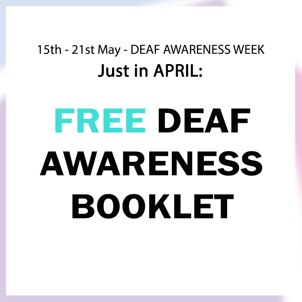 Free Deaf Awareness Booklet