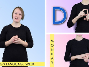 Sign Language Week 2020; Let's Sign!